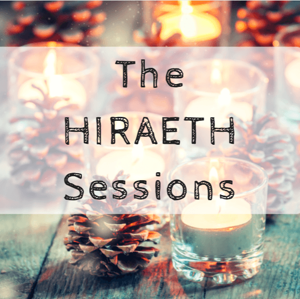 The Hiraeth Sessions